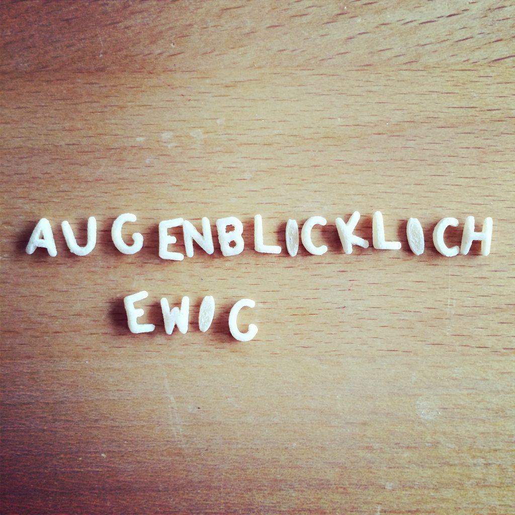 Nudeln Augenblicklich ewig ©Nicole Neuberger
