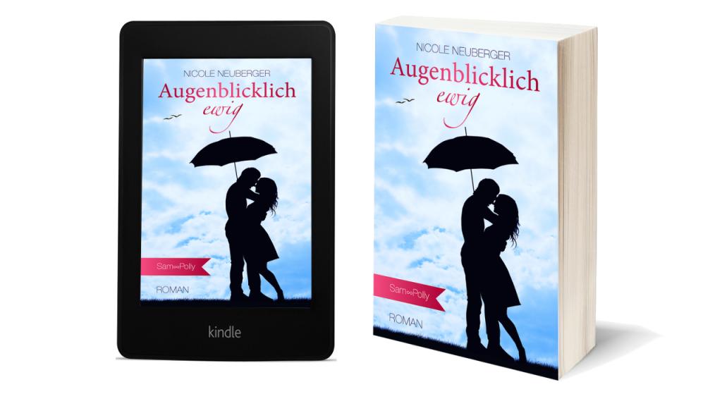 Augenblicklich ewig eBook und Taschenbuch © Nicole Neuberger